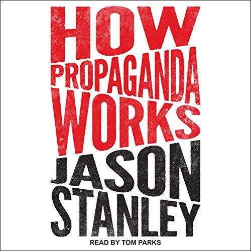 How Propaganda Works cover art