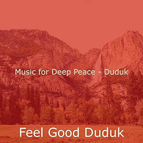 Feel Good Duduk