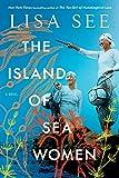The Island of Sea Women: A Novel - Lisa See