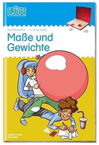 LÜK-Übungshefte: LÜK: 4./5./6. Klasse - Mathematik: Maße und Gewichte