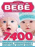 Super Livro Nomes Para Bebês Especial Ed.01: Mais de 7.400 sugestões para meninos e meninas (Portuguese Edition)