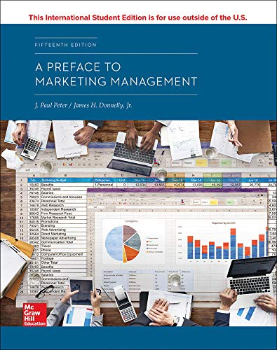 Compare Textbook Prices for A PREFACE TO MARKETING MANAGEMENT 15 Edition ISBN 9781260287257 by Peter, J. Paul,Donnelly, James