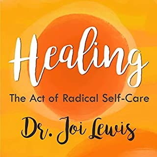 Healing: The Act of Radical Self-Care cover art