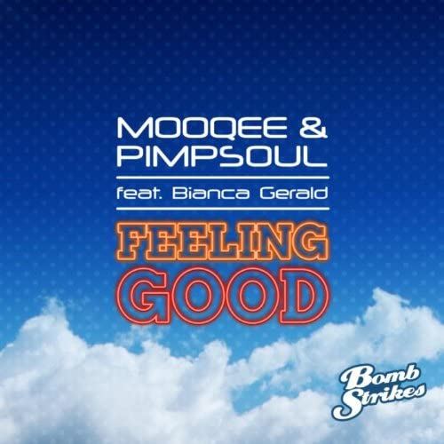 Mooqee & Pimpsoul feat. Bianca Gerald