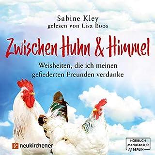 Zwischen Huhn und Himmel Titelbild