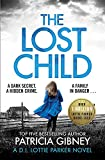The Lost Child: A gripping detective thriller with a heart-stopping twist (Detective Lottie Parker)