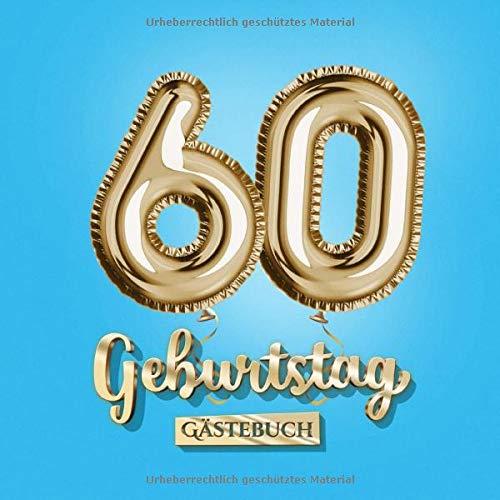 60 Geburtstag - Gästebuch: Blaue Deko zum 60.Geburtstag - 60 Jahre Geschenk für Mann oder Frau -...