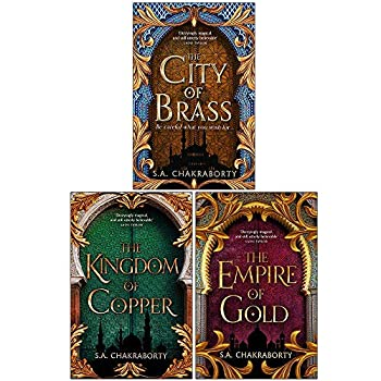 Daevabad Trilogy Series 3 Books Collection Set By S A Chakraborty  The City of Brass The Kingdom of Copper [Hardcover] The Empire of Gold