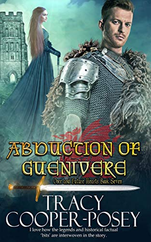Abduction of Guenivere (Once and Future Hearts Book 7) by [Tracy Cooper-Posey]