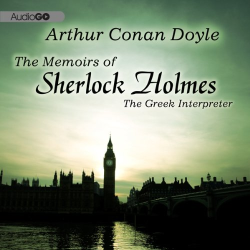 Sherlock Holmes: The Greek Interpreter audiobook cover art