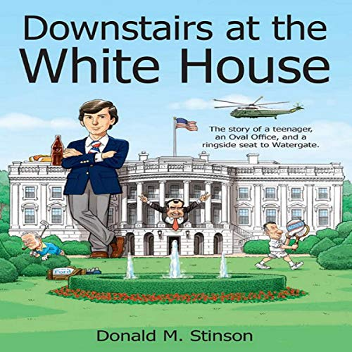 Downstairs at the White House audiobook cover art