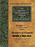Strong Exhaustive Dictionary and Brown, Driver & Biggs Lexicon combined : Volume 2 Strong number 3963-8674 (English Edition)