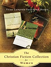 The Christian Fiction Collection for Women; Three Faith-Filled Novels: Fire Dancer, When Crickets Cry and Savannah From Sa...