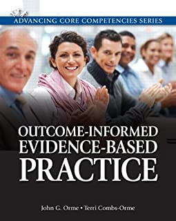 Outcome-Informed Evidence-Based Practice Plus MySocialWorkLab with eText -- Access Card Package (Advancing Core Competencies)
