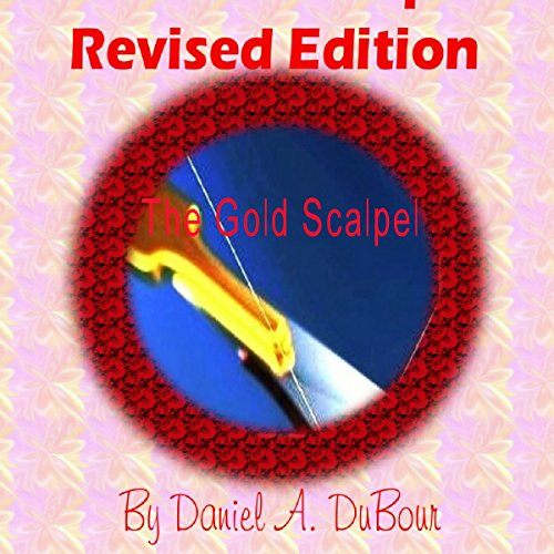 The Gold Scalpel: Revised Edition audiobook cover art