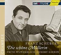 シューベルト:歌曲集「美しき水車小屋の娘」 (Franz Schubert : Die schone Mullerin / Fritz Wunderlich・Hubert Giesen)