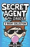 Secret Agent 6th Grader: 3 Book Collection (Books 1-3)