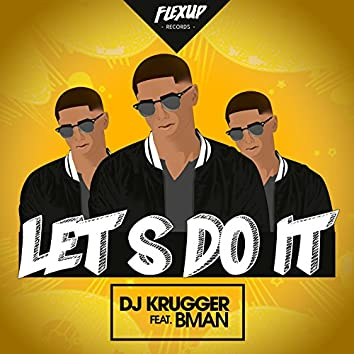 Let's Do It (feat. B Man)
