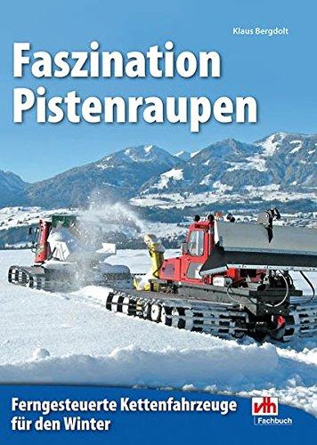 Faszination Pistenraupen: Ferngesteuerte Kettenfahrzeuge für den Winter