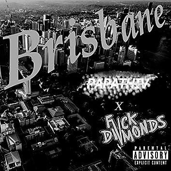 Brisbane (feat. Fvckdivmonds)