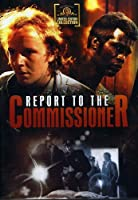 Report to the Commissioner [DVD]