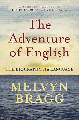 The Adventure Of English: The Biography of a Languageの詳細を見る