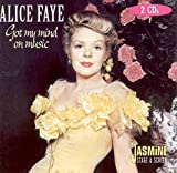 "album cover: ""Got My Mind on Music"" by Alice Faye"