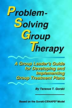 Problem-Solving Group Therapy: A Group Leader's Guide for Developing and Implementing Group Treatment Plans 0830907165 Book Cover