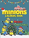 Minions Christmas Coloring Book: Great Childrens Christmas Gift for Toddlers & Kids