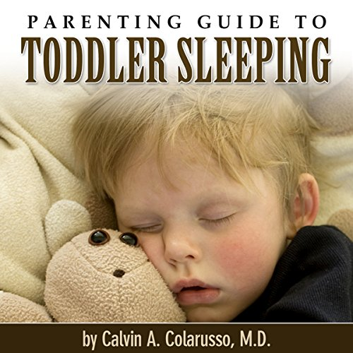 Parenting Guide to Toddler Sleeping audiobook cover art