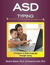 ASD Typing: A Program to Build Language Through Typing