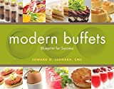 [modern buffets: blueprint for success] [by: leonard, edward g.] [may, 2011]