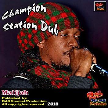 Champion Station Dub