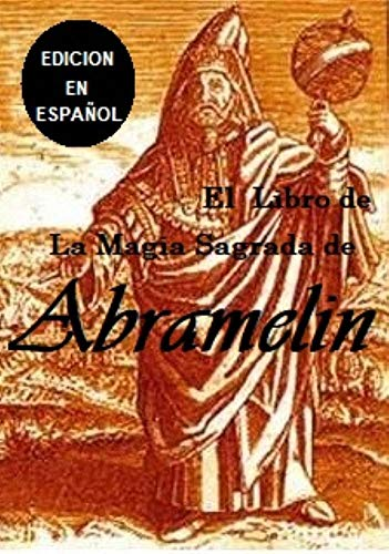La Magia Sagrada de Abramelin