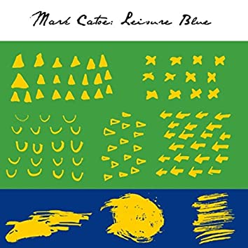Leisure Blue (feat. Tim Gordon, Troy Conn, Adam Snow & Ron Brendle)