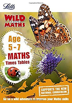 Maths ? Times Tables Age 5-7 (Letts Wild About) by Letts