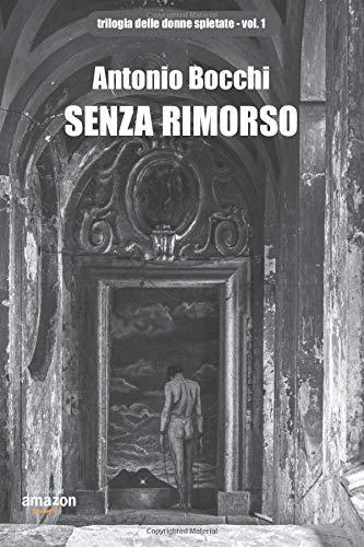 SENZA RIMORSO