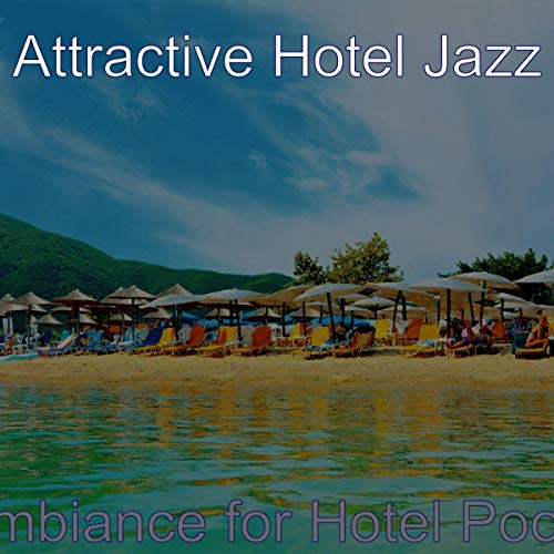 Trio Jazz Soundtrack for Hotel Pools