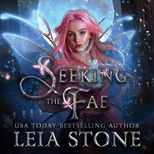 Seeking the Fae (Daughter of Light) audiobook cover art