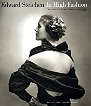 Edward Steichen: In High Fashion - The Conde Nast Years, 1923-1937