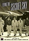 Flying The Secret Sky - WGBH Spe...