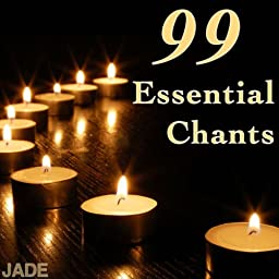 99 Essential Chants