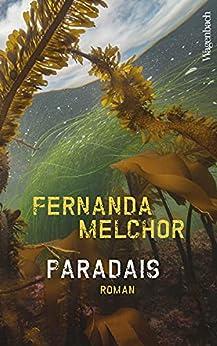 Paradais (German Edition) par [Fernanda Melchor, Angelica Ammar]