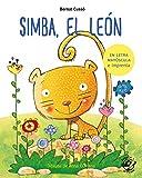 Simba, el león: En letra MAYÚSCULA y de imprenta: libros para niños de 5 y 6 años (Aprender a...
