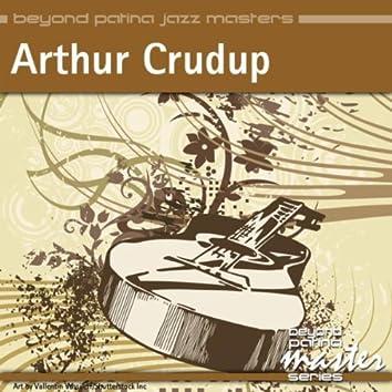 Beyond Patina Jazz Masters: Arthur Crudup