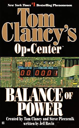 Balance of Power: Op-Center 05 (Tom Clancy's Op-Center, Band 5)