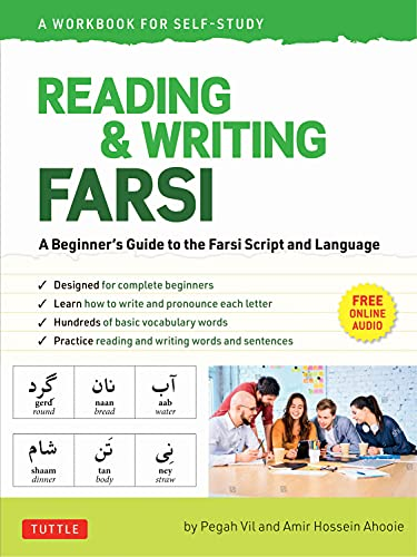 Reading & Writing Farsi: A Workbook for Self-Study: A Beginner's Guide to the Farsi Script and Language (online audio & printable flash cards)