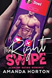 The Right Swipe: An Online Dating Romance (English Edition)