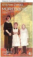 Mürebbiye: Modern Klasikler Dizisi - 69, Tıpkı Basım