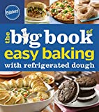 The Big Book of Easy Baking with Refrigerated Dough (Betty Crocker Big Books)